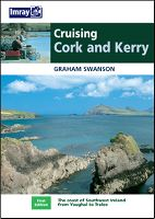 CRUISING CORK AND KERRY 1st Ed 2005