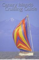 CANARY ISLAND CRUISING GUIDE, 2006 5th ED