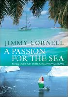 A PASSION FOR THE SEA / 09, Jimmy Cornell