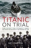 Titanic on Trial 2012