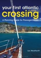 YOUR FIRST ATLANTIC CROSSING 4th ed