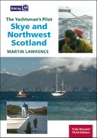 THE YACHTSMAN´S PILOT -  SKYE AND NORTHWEST