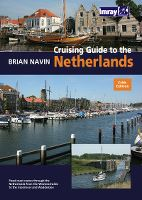 CRUISING GUIDE TO THE NETHERLANDS 2010