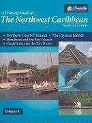 A Cruising Guide to the Northwest Caribbean,2008