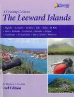A CRUISING GUIDE TO THE LEEWARD ISLANDS 2nd Ed