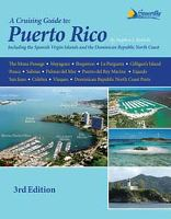 A Cruising Guide to Puerto Rico 3rd Ed