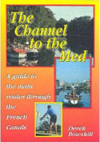 THE CHANNEL TO THE MED