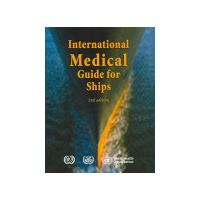 INTERNATIONAL MEDICAL GUIDE FOR SHIPS 3re Editione