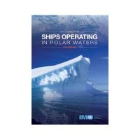 SHIPS OPERATING IN POLAR WATERS, 2010 EDITION