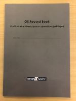 OIL RECORD BOOK, PART 1 - MACHINERY  (ALL VESSELS)